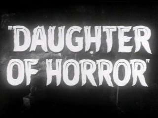 Daughter Of Horror