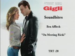 Gigli Soundbite Additional Soundbies