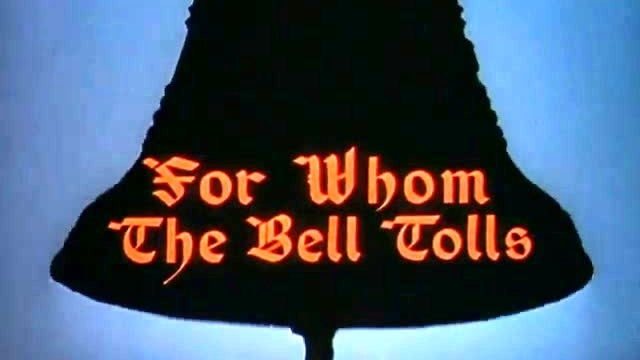 For Whom The Bell Tolls: Intro