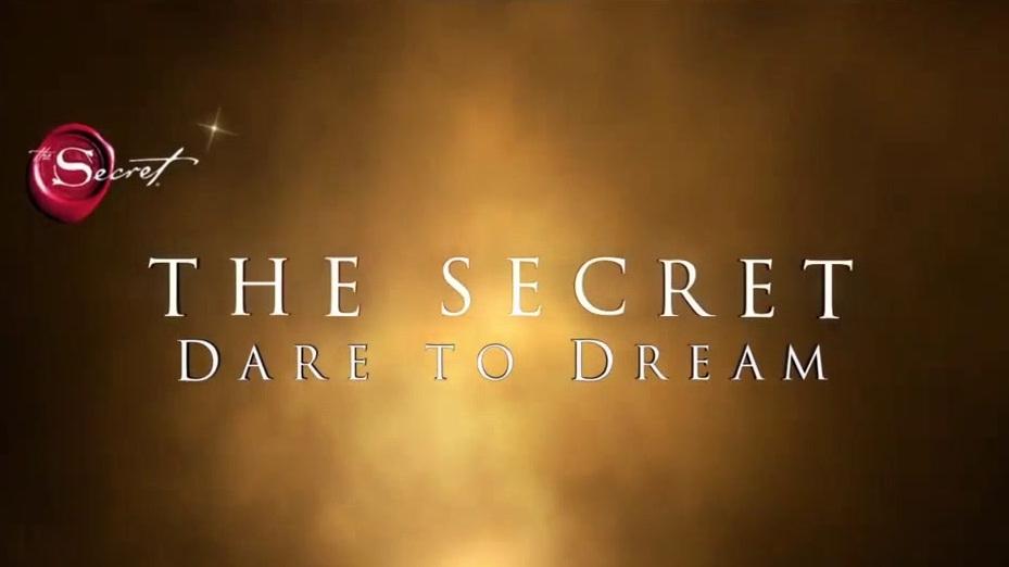 The Secret: Dare To Dream (Teaser Trailer 1)