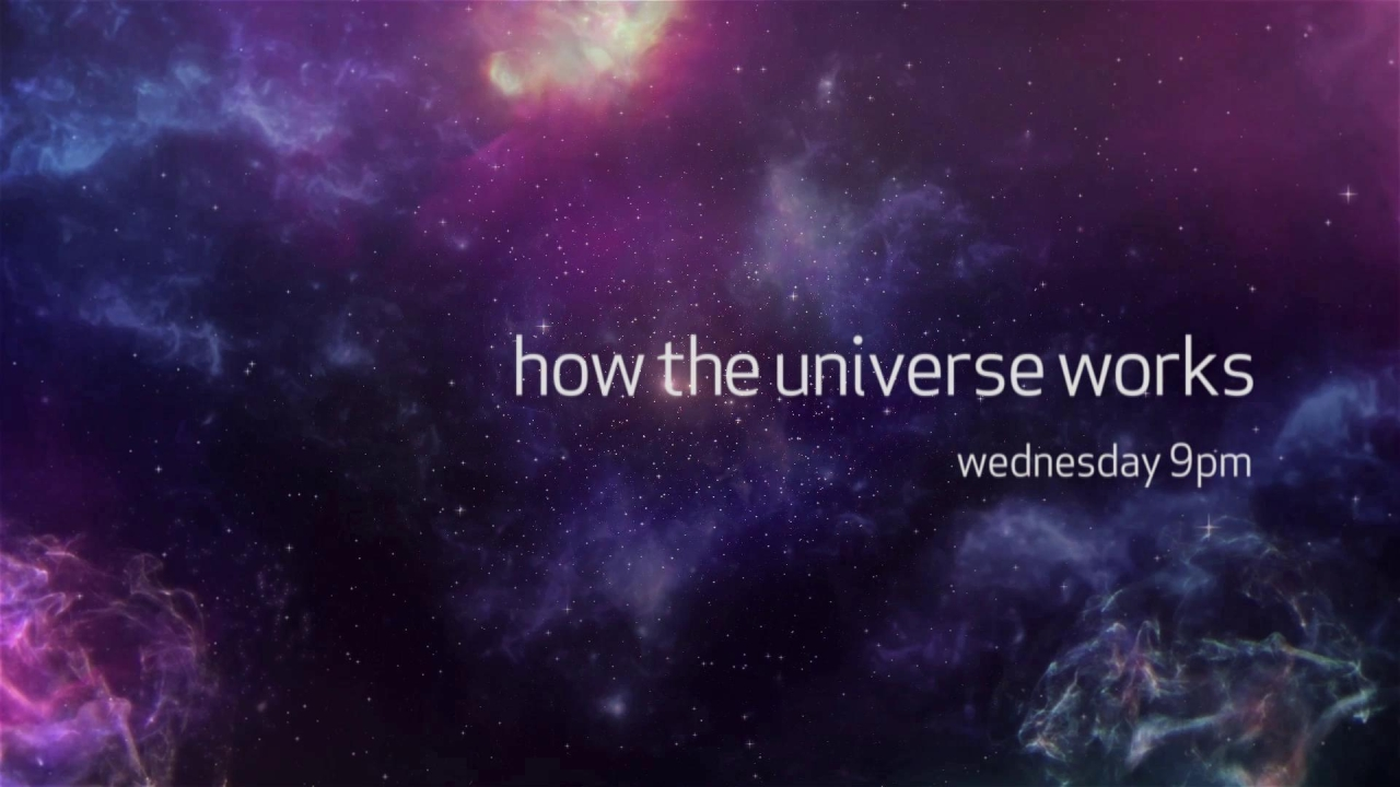 How The Universe Works: Wednesdays At 9Pm