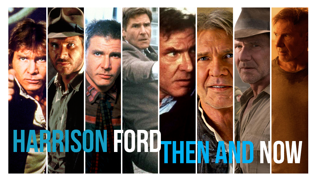 Harrison Ford, Then and Now List