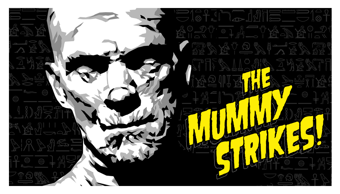The Mummy Strikes! List