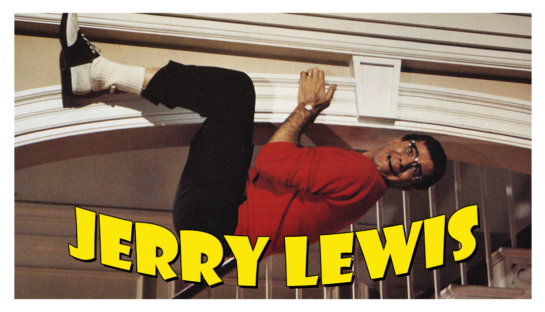 Jerry Lewis 1926 - 2017 List