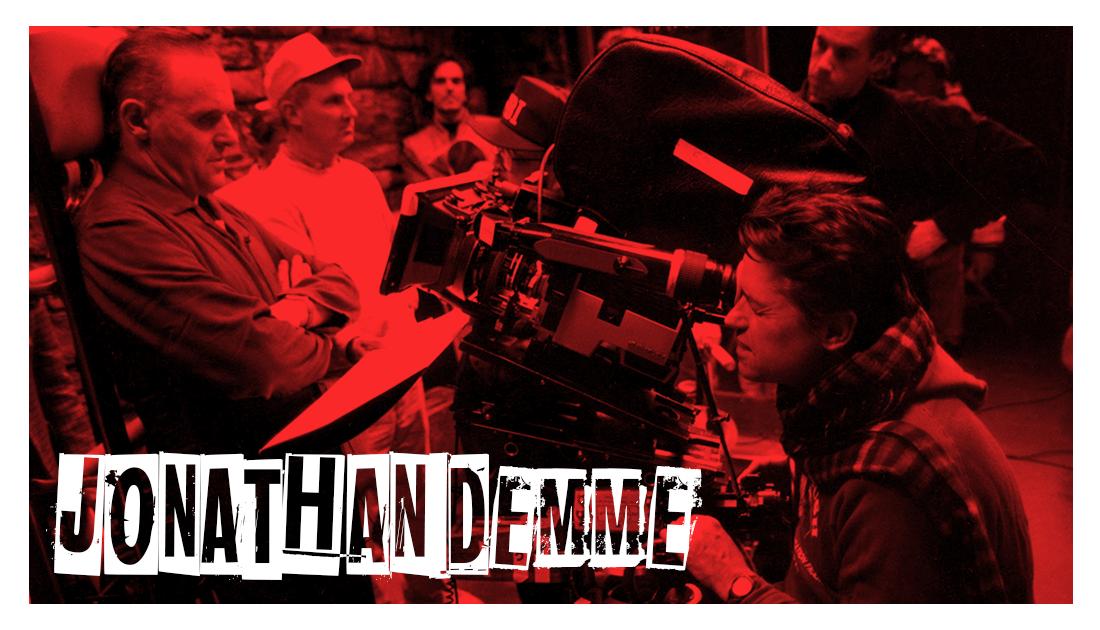 Jonathan Demme 1944-2017 List