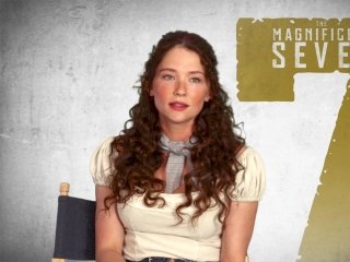 The Magnificent Seven: Hayley Bennett On Her Character
