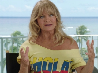 Snatched: Goldie Hawn on the actors and writers (International)