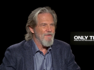 Only The Brave: Jeff Bridges On His Initial Interest In The Film