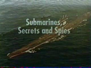 Nova: Submarines, Secrets & Spies