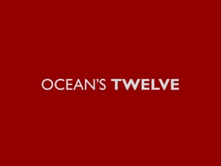 Ocean's Twelve (Trailer 1)